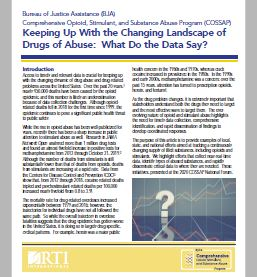 New Release: Keeping Up With the Changing Landscape of Drugs of Abuse: What Do the Data Say?