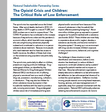 National Stakeholder Partnership Series:  The Opioid Crisis and Children: The Critical Role of Law Enforcement