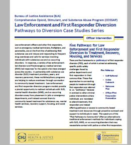 LAW ENFORCEMENT AND FIRST RESPONDER PATHWAYS TO DIVERSION SERIES CONTINUES WITH SPOTLIGHT ON OFFICER INTERVENTION
