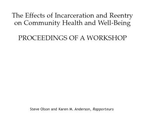 The Effects of Incarceration and Reentry on Community Health and Well-Being:  Proceedings of a Workshop (thumbnail)